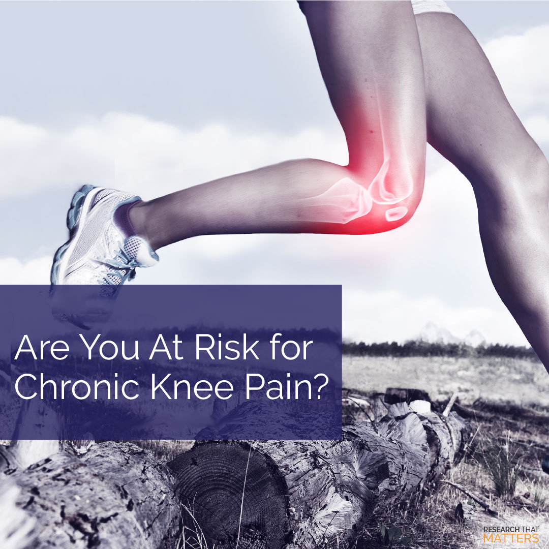 Read more about the article Are You at Risk for Chronic Knee Pain?