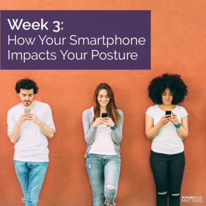 Read more about the article How Your Smartphone Impacts Your Posture